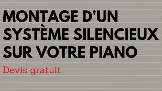 Montage de système silencieux sur piano droit ou à queue
